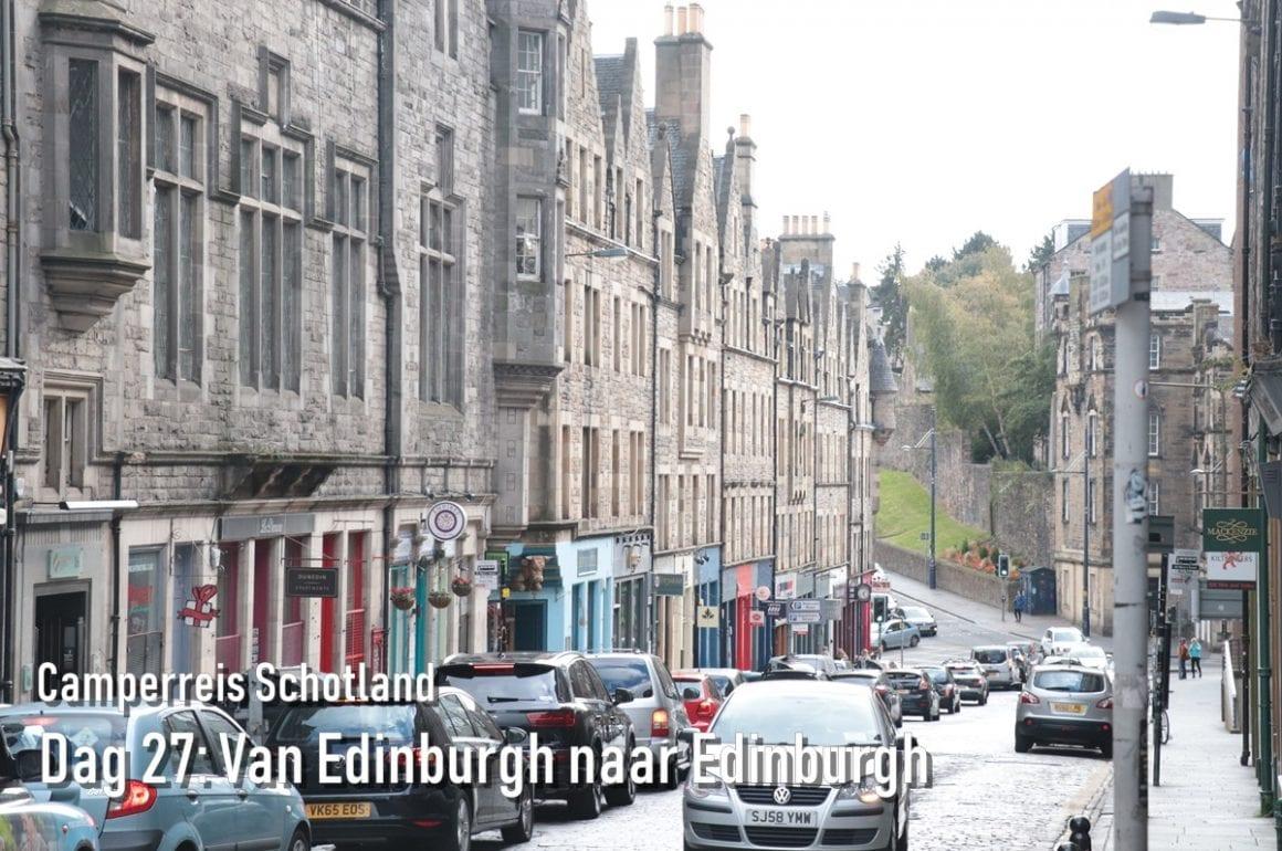 Camperreis Schotland dag 27: Van Edinburgh naar Edinburgh