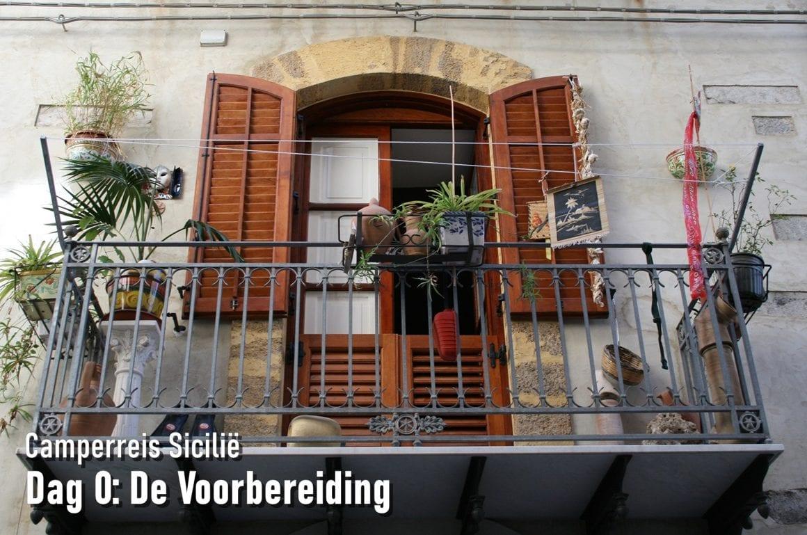 Camperreis Sicilië dag 0: De Voorbereiding